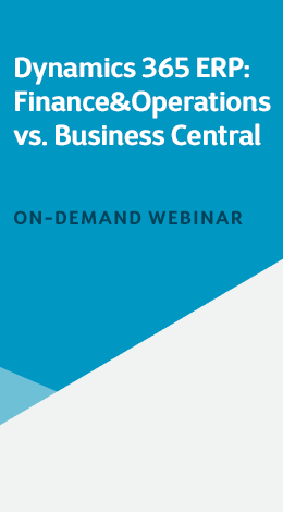 Dynamics 365 ERP Finance&Operations vs Business Central_260x470