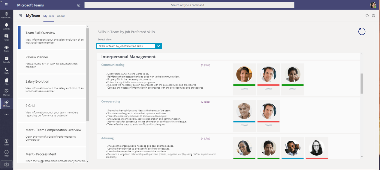 Get a clear view on your teams skillset and easily identify growth possibilities and new hire needs – All available for each manager with a simple click of a button in Teams.