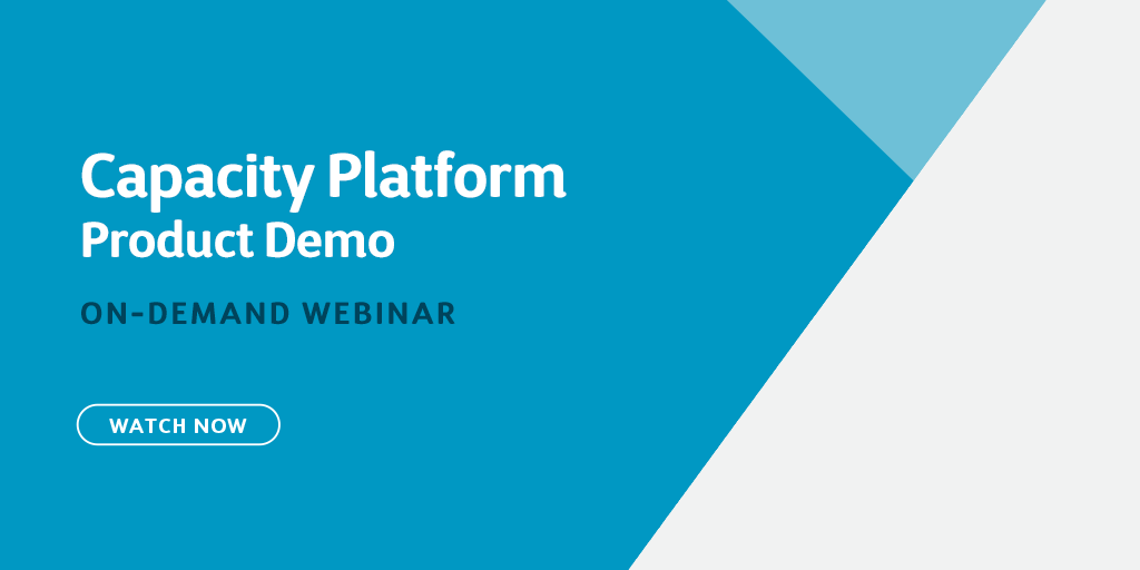 Capacity Platform: Product Demo