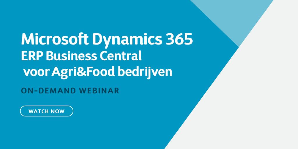 Dynamics 365 ERP voor kleine tot middelgrote Agri & Food bedrijven (Business Central)