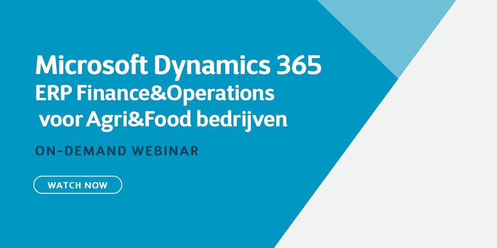 Dynamics 365 ERP voor middelgrote tot grote Agri & Food bedrijven (Finance & Operations)