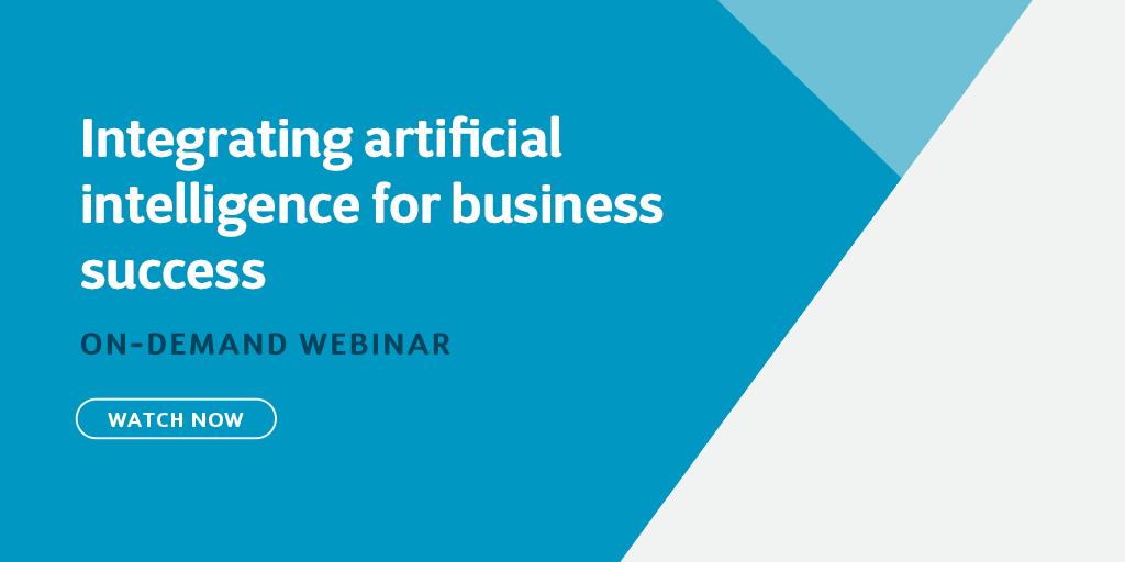 Webinar: Integrating artificial intelligence for business success
