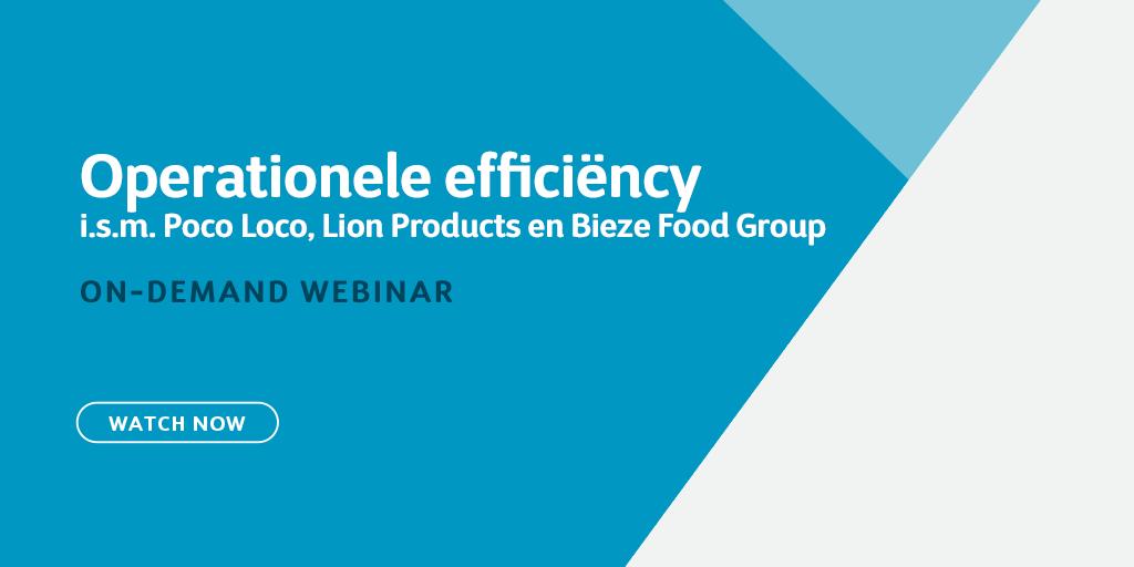 Operationele efficiëncy: i.s.m. Poco Loco, Lion Products en Bieze Food Group