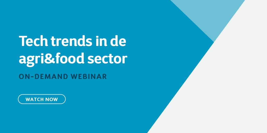 Tech trends in de agri&food sector