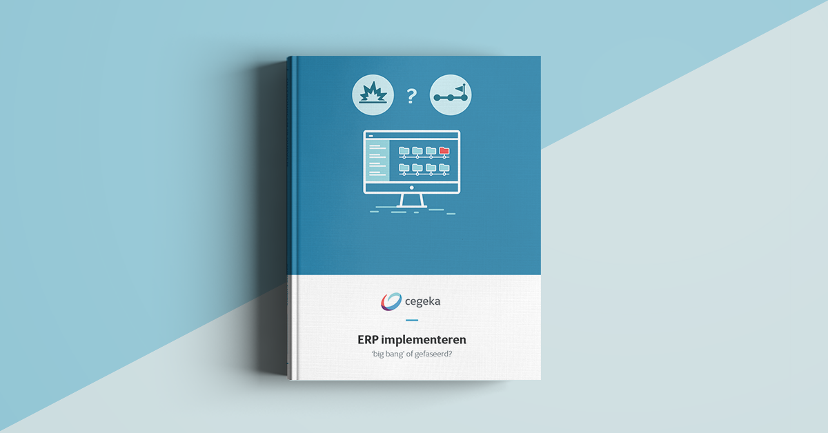 ERP Implementeren: Big bang of gefaseerd