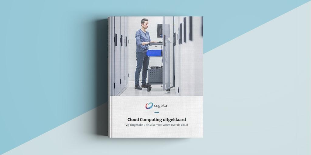 Cloud Computing uitgeklaard