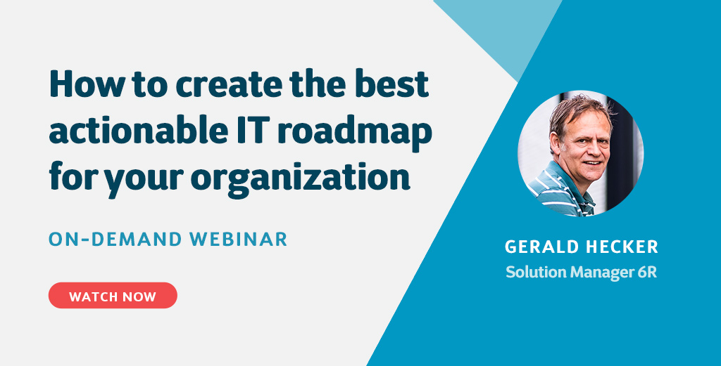 How to create the best actionable IT roadmap for your organization