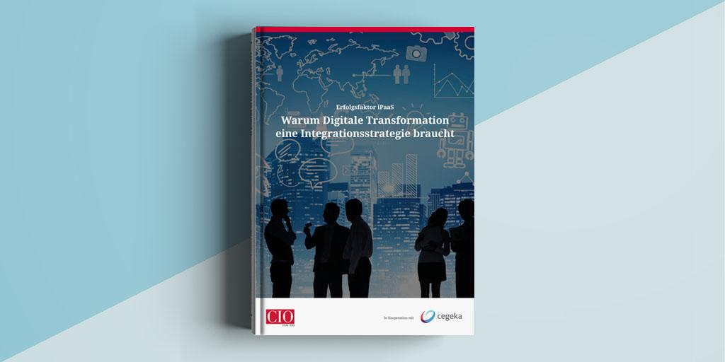 Whitepaper: Warum Digitale Transformation eine Integrationsstrategie braucht